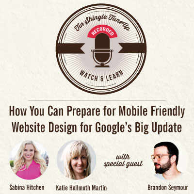 Watch This Webinar to Learn How to Prepare Your Website For Google's Mobile Friendly Upgrade - Mobilegeddon