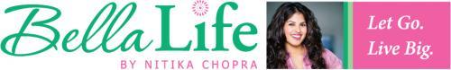 BellaLife with Nitika Chopra