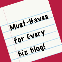 Must-Haves for Every Business Blog