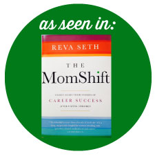 This article was used in the book The MomShift by Reva Seth