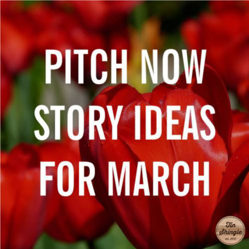 Pitching Ideas for March 2015 to Build Your PR Campaign