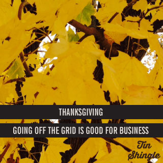 Going Off the Grid for Thanksgiving: Why It's Good For Business