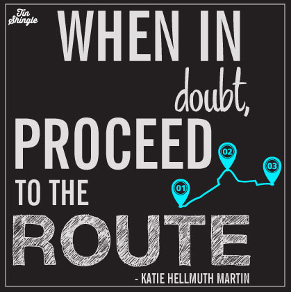 When in Doubt, Proceed to the Route