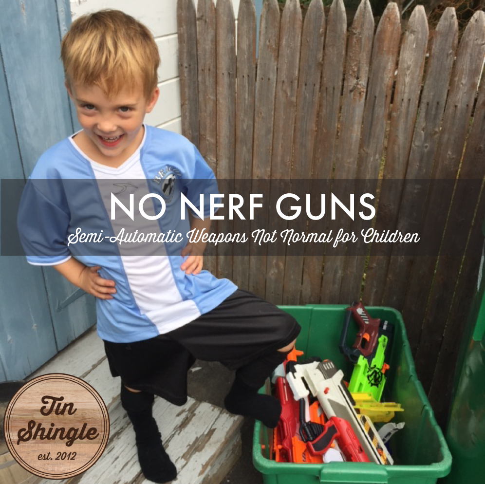 No Nerf Guns Anymore