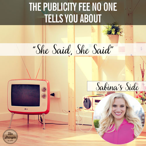 She Said, She Said, Sabina's Side of Pay Per Play in Publicity