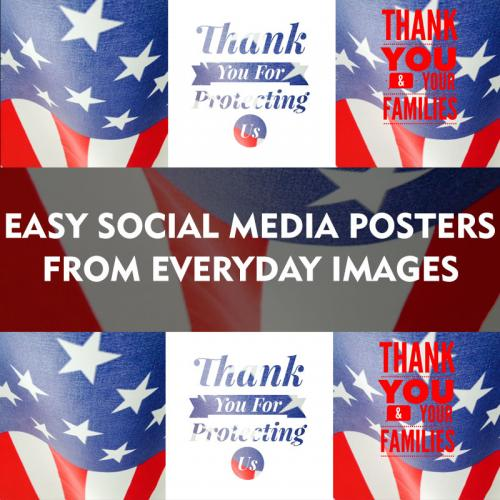 Easy Social Media Posters From Everyday Images