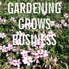 Gardening grows business